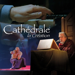 Cathédrale la Création