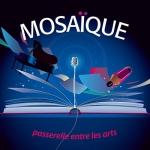 Mosaique : Passerelle entre les arts